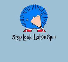 Stop Look Listen Spin Unisex T-Shirt