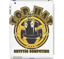 TOP HAT  Cryptic Computing iPad Case/Skin
