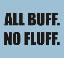 ALL BUFF. NO FLUFF (black font) by Look Human