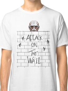 Attack on the Wall Classic T-Shirt