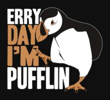 Erry Day I'm Pufflin One Piece - Short Sleeve