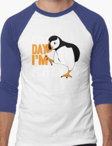 Erry Day I'm Pufflin Men's Baseball ¾ T-Shirt