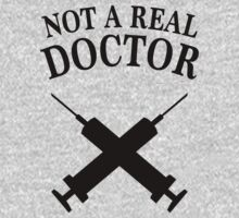 Not A Real Doctor by Look Human