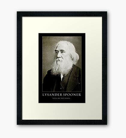 Lysander Spooner Vices Are Not Crimes Framed Print