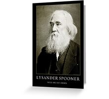 Lysander Spooner Vices Are Not Crimes Greeting Card