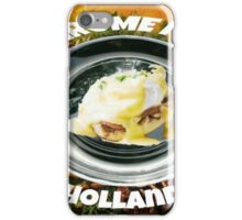 CHROME FOR THE HOLANDAISE iPhone Case/Skin