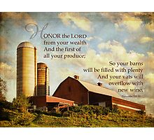 honor the LORD-Proverbs 3:9-10 Photographic Print