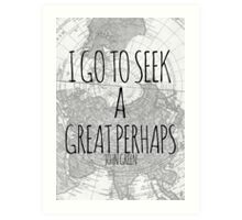 Great Perhaps Art Print