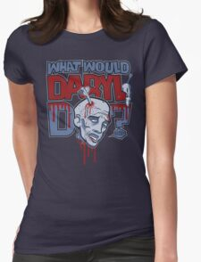 What Would Daryl Do? T-Shirt