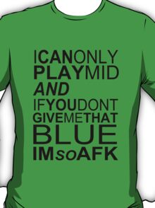 I'm So AFK T-Shirt