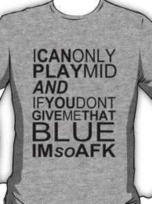I'm So AFK T-Shirt