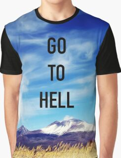 Go To Hell Graphic T-Shirt