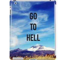 Go To Hell iPad Case/Skin