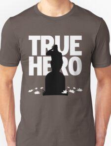 True Hero Unisex T-Shirt