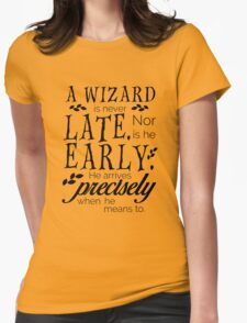 A Wizard is Never Late Womens Fitted T-Shirt