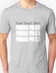 How Bout Dem Apples Unisex T-Shirt