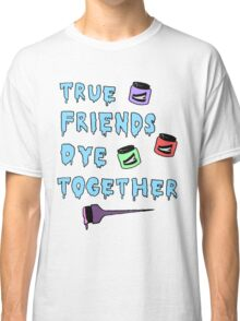 Dye Together Classic T-Shirt