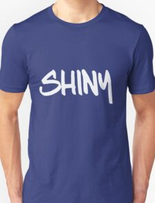 Shiny!!!! T-Shirt