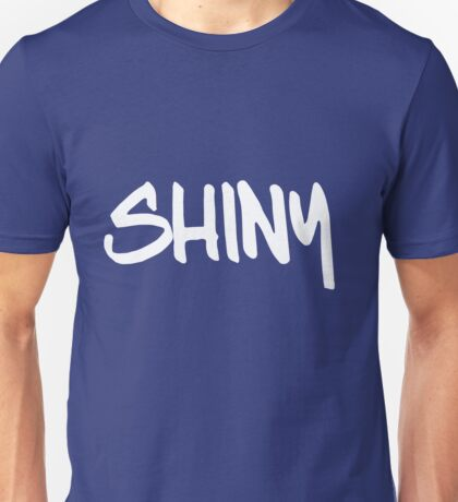 Shiny!!!! Unisex T-Shirt