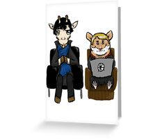 Sherlock and John Greeting Card