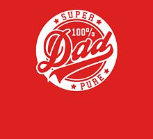 100 percent PURE SUPER DAD White Unisex T-Shirt