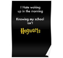 I Hate waking up Poster