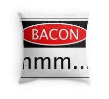 BACON mmm...., FUNNY DANGER STYLE FAKE SAFETY SIGN Throw Pillow
