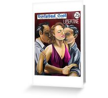 Libertine Twisted Pulp Edition #122 Greeting Card