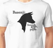 "Basenji, the ""barkless""... sounds great, on paper. Unisex T-Shirt"