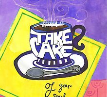 Take care of your soul by EliTrier