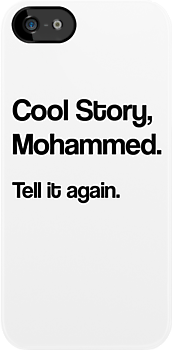 Cool Story Mohammed by jezkemp
