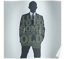 Skyfall - James Bond: The Old Fashioned Way Poster