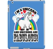 Unicorns Are Fabulous iPad Case/Skin