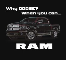 Why Dodge? T-Shirt