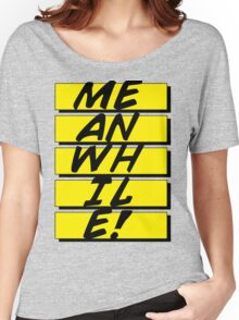 MEANWHILE Women's Relaxed Fit T-Shirt