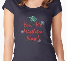 You, Me, Mistletoe Women's Fitted Scoop T-Shirt