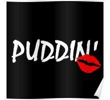 PUDDIN'! Poster