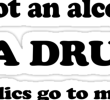 IM NOT AN ALCOHOLIC IM A DRUNK funny beer pong keg party Sticker