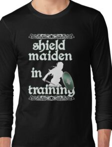Shield Maiden in Training - Vikings Long Sleeve T-Shirt