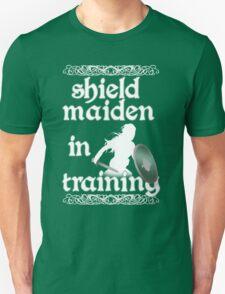 Shield Maiden in Training - Vikings Unisex T-Shirt