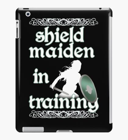 Shield Maiden in Training - Vikings iPad Case/Skin