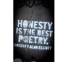 Honesty Photographic Print