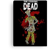 The Cooking Dead Canvas Print