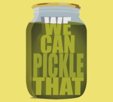 We Can Pickle Anything! by BenClark
