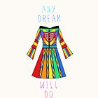 Any Dream Will Do by georgiasdesigns