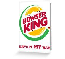 Bowser King Greeting Card