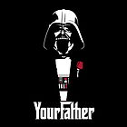 "Darth Vader ""Your Father"" iPhone Case and T-shirt by aschwall33"
