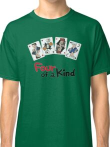 Four of a Kind Classic T-Shirt
