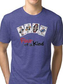 Four of a Kind Tri-blend T-Shirt