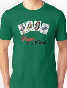 Four of a Kind T-Shirt